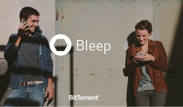 BitTorrent ra mắt giải pháp nhắn tin bảo mật Bleep