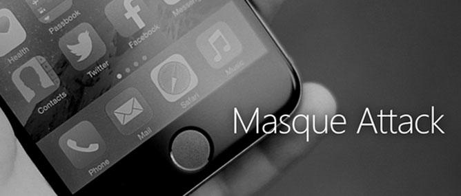 """Chính phủ Mỹ cảnh báo người dùng iOS về """"Masque Attack"""""""