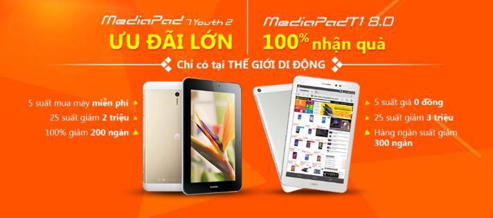 Cơ hội mua Huawei MediaPad T1 và MediaPad 7 Youth2 giá 0 đồng