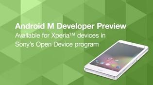 Một loạt dế Sony nhận bản thử nghiệm Android M