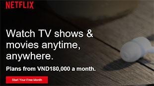 Netflix vươn tới Việt Nam, giá không rẻ
