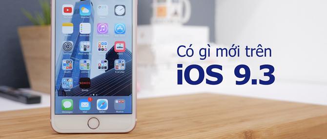 Điểm qua những tính năng thú vị trên iOS 9.3