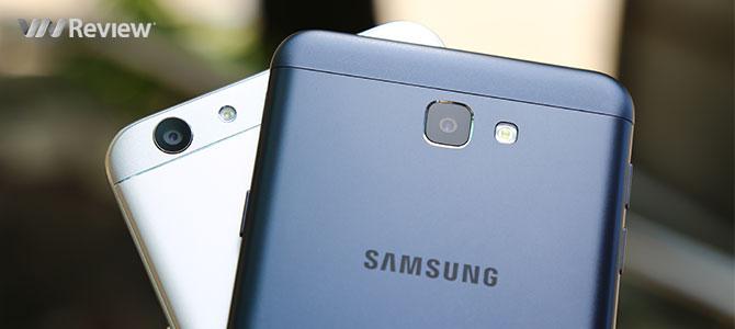 Đọ chi tiết Galaxy J7 Prime và Oppo F1s: kẻ tám lạng người nửa cân