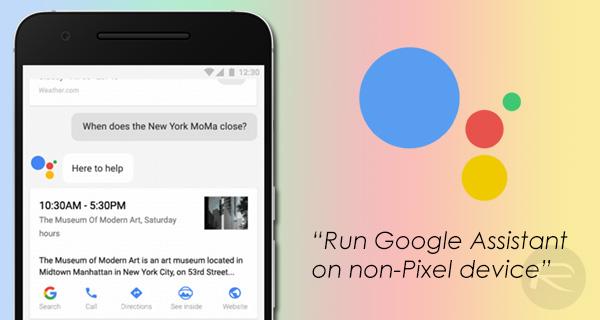 Hướng dẫn kích hoạt trợ lý ảo Google Assistant cho mọi máy Android