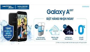 Ra mắt Samsung A.2017 tại Viettel Store, nhận thêm phiếu mua hàng 500.000 đồng