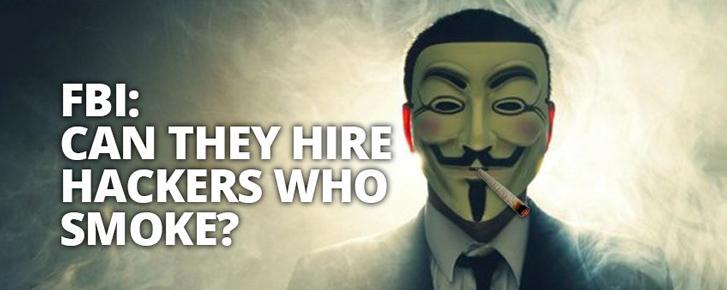 FBI khó tuyển được hacker giỏi vì họ đều... nghiện cần sa