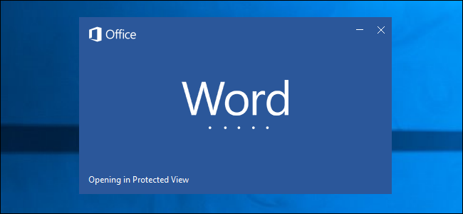 Cách mở file Microsoft Office tải về từ Internet một cách an toàn