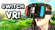 Một game thủ đã tìm ra cách để trải nghiệm VR trên Nintendo Switch