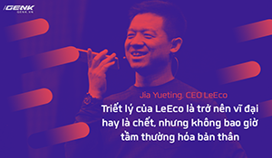 """LeEco: """"quân vương Trung Quốc"""" đã sụp đổ như thế nào?"""