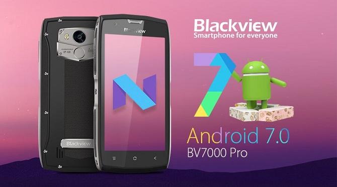 Các máy BV7000 Pro mới sẽ được cài sẵn Android 7.0