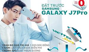 Galaxy J7 Pro nhận đơn hàng kỷ lục sau 2 tuần đặt trước tại Viettel Store