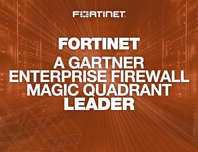Gartner Magic Quadrant 2017: Fortinet trong top dẫn đầu về mảng tường lửa doanh nghiệp