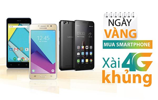 Mua smartphone vào ngày vàng, xài 4G Viettel khủng