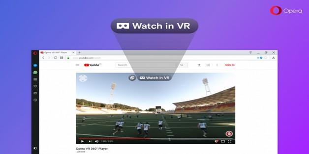 Opera 49 đã hỗ trợ phát nội dung thực tế ảo