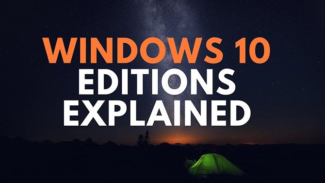 Phân biệt 10 bản Windows 10 đang có trên thị trường