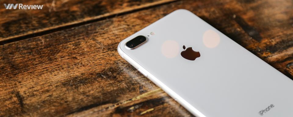 """Đánh giá iPhone 8 Plus: chiếc iPhone """"hạng hai"""""""