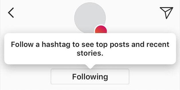 Instagram sắp cho phép theo dõi hashtag thay vì tài khoản người dùng