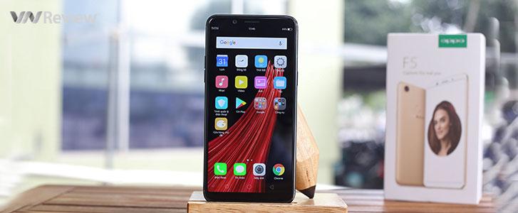 """Đánh giá Oppo F5: ảnh chụp đẹp, pin khá """"trâu"""", máy cầm cấn tay"""
