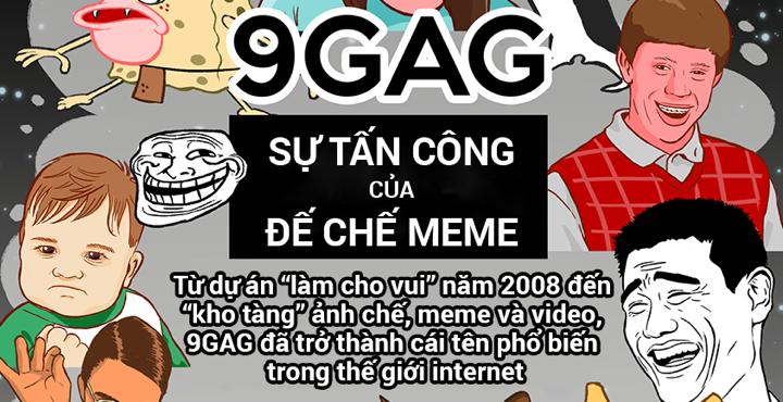 """[Infographic] 9GAG: từ """"làm cho vui"""" đến đế chế truyền thông Internet - ảnh 1"""