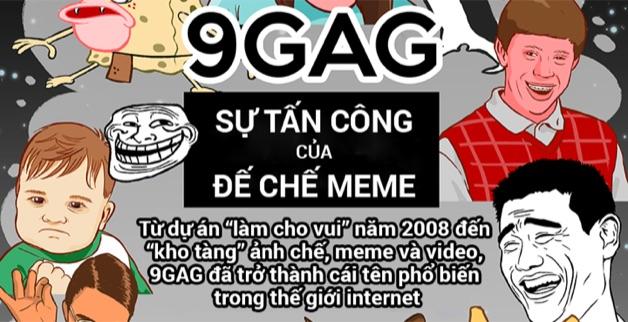 """[Infographic] 9GAG: từ """"làm cho vui"""" đến đế chế truyền thông Internet"""