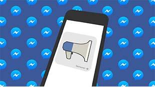 Facebook giới thiệu công cụ kiếm tiền mới của mình: Messenger Broadcasts