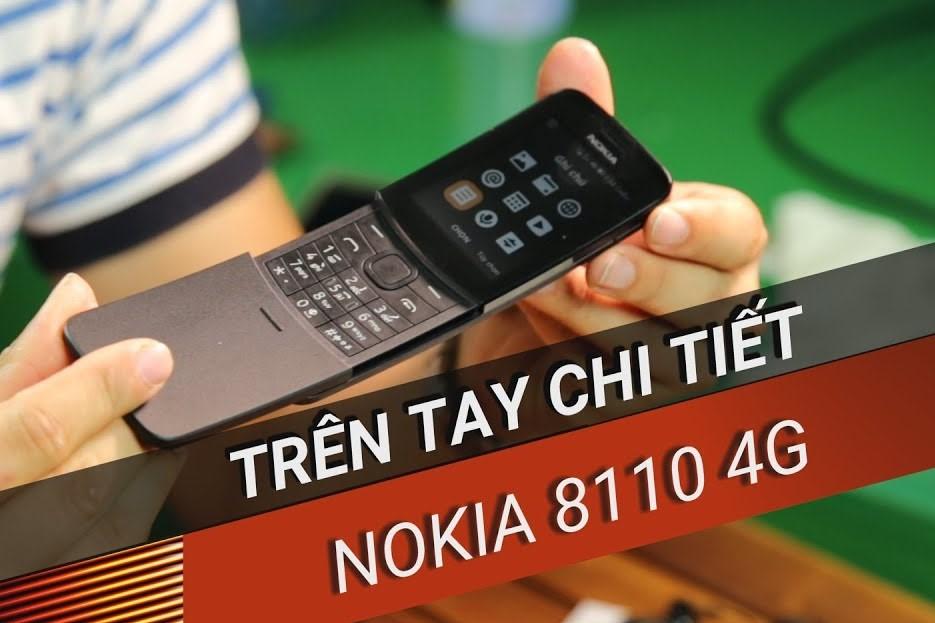 Trên tay chi tiết/Đánh giá nhanh Nokia 8110 4G: Smartphone trong thân hình cục gạch
