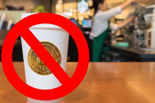 Starbucks đính chính tin đồn, khẳng định không cho dùng bitcoin để thanh toán