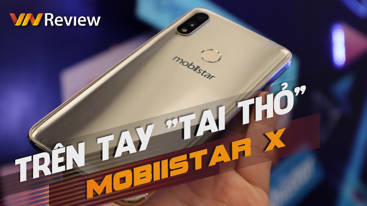 Trên tay Mobiistar X: Tai thỏ như iPhone X, giá 4tr6