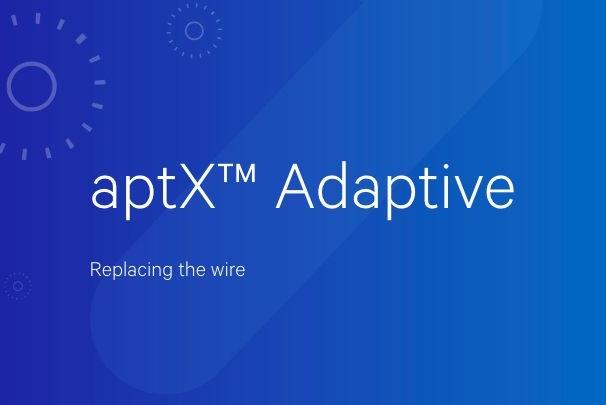 Qualcomm giới thiệu aptX Adaptive - kế hoạch loại bỏ tai nghe có dây