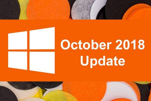 Điểm qua những tính năng mới trên Windows 10 October Update trước khi quyết định nâng cấp