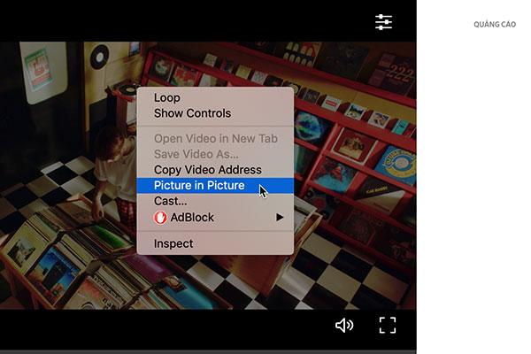 Tính năng đáng mong đợi nhất đã xuất hiện trên Chrome 70 cho desktop: picture-in-picture