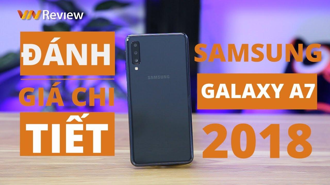 Đánh giá Samsung Galaxy A7 2018: thay đổi chiến lược ở phân khúc tầm trung