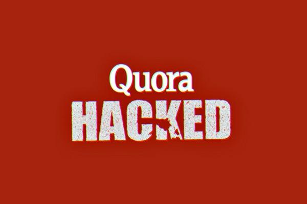 Diễn đàn hỏi đáp sôi nổi nhất thế giới Quora bị hacker viếng thăm, 100 triệu người bị ảnh hưởng