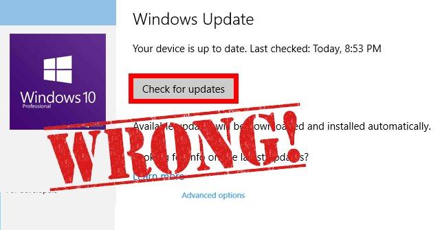 """Cảnh báo: đừng bấm """"Check for Updates"""" trên Windows 10 trừ khi bạn muốn nhận những bản cập nhật không ổn định"""