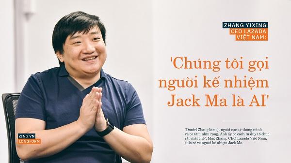 CEO Lazada Việt Nam: 'Chúng tôi gọi người kế nhiệm Jack Ma là AI'
