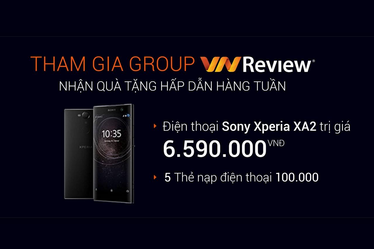 Tặng Sony Xperia XA2 cho thành viên Group Facebook VnReview