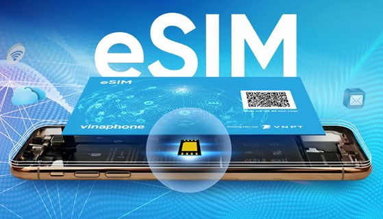 VinaPhone bắt đầu cho đặt trước eSIM qua mạng