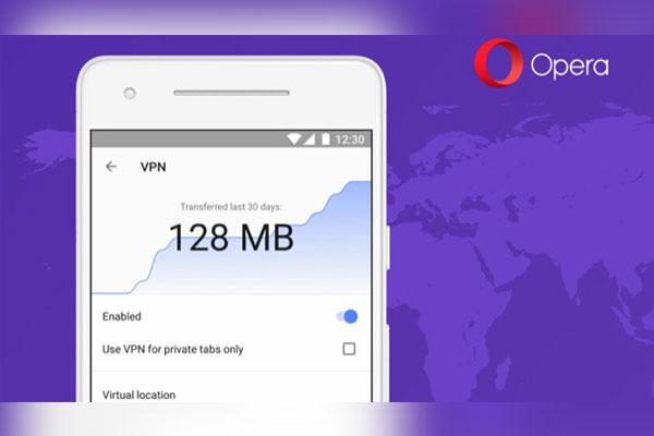 Trình duyệt Opera trên Android nay sẽ tích hợp VPN hoàn toàn miễn phí
