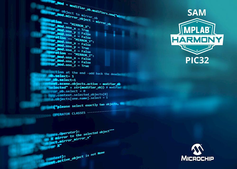 Microchip công bố MPLAB Harmony phiên bản 3.0, hợp nhất khung phát triển phần mềm cho các vi điều khiển PIC và SAM