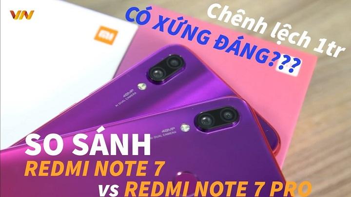 So sánh Redmi Note 7 vs Redmi Note 7 Pro: Chênh nhau 1tr thì có gì khác?