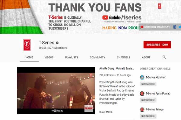 T-series chính thức trở thành kênh Youtube đầu tiên đạt 100 triệu lượt người theo dõi