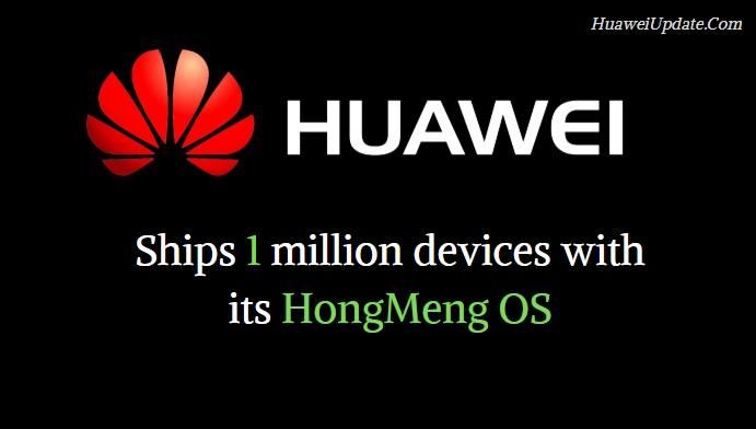 Huawei sắp xuất xưởng một triệu điện thoại chạy HongMeng OS