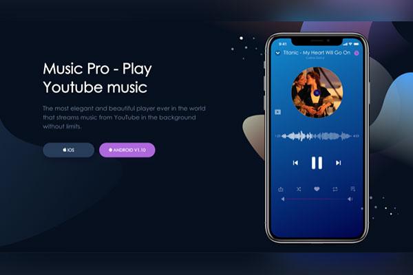Music Pro: ứng dụng Việt giúp nghe nhạc trên YouTube khi tắt màn hình, hỗ trợ Android/iOS