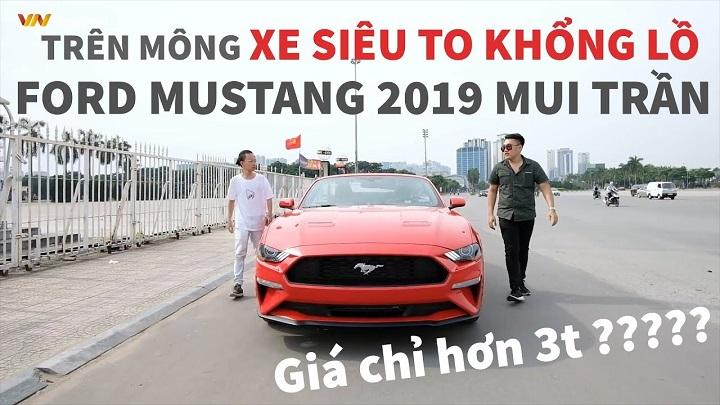 """""""Xe siêu to khổng lồ"""" Ford Mustang 2019 - Mui trần rẻ nhất, phấn khích nhất - Giá chỉ hơn 3t"""