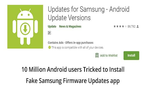 Ứng dụng giả bản cập nhật của Samsung lừa được hơn 10 triệu người dùng tải về