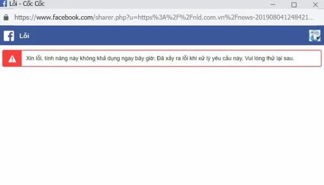 Nhiều người dùng cho biết Facebook báo lỗi khi họ chia sẻ các đường link.