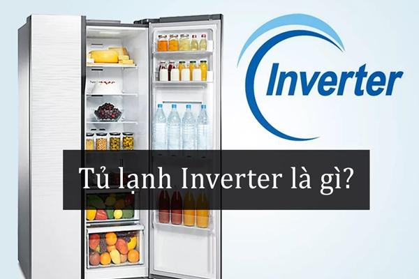 Tủ lạnh Inverter là gì? Những ưu điểm và hạn chế