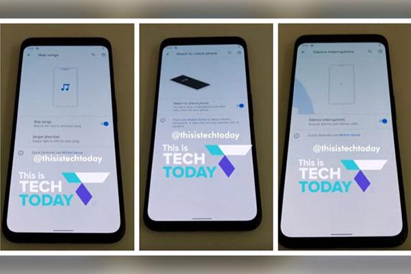 Pixel 4 vẫn sử dụng Snapdragon 855, lộ video tính năng Motion Sense, ra mắt ngày 15/10