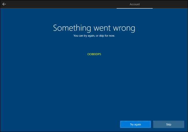 Quá trình cài đặt Windows 10 sẽ ngăn chặn việc tạo tài khoản cục bộ