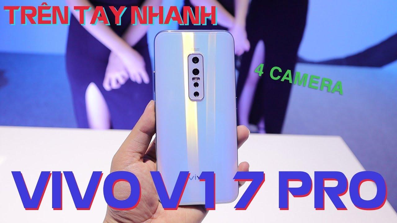 Trên tay Vivo V17 Pro: 6 camera, 4 sau + 2 trước thò thụt, Snapdragon 675, giá 10 triệu